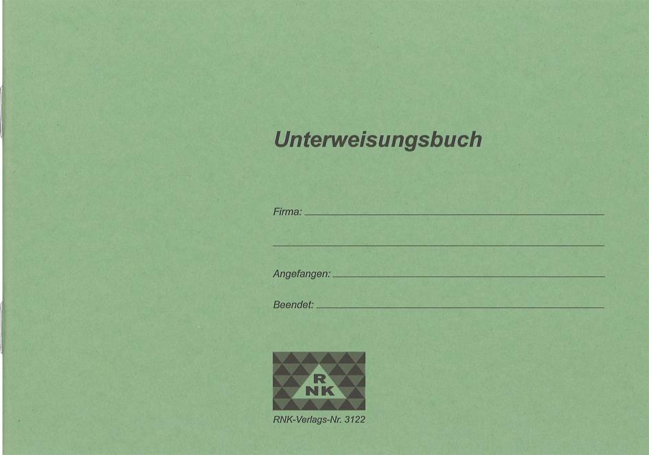 RNK Verlag Unterweisungsbuch für betriebl. Unfa...